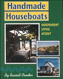Handmade Houseboats