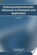 Hydroxycorticosteroids  Advances in Research and Application  2011 Edition