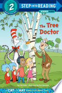 The Tree Doctor Dr Seuss Cat In The Hat  book