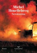 Serotonina : [romanzo]