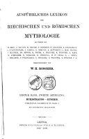 Ausführliches Lexikon der griechischen und römischen Mythologie: Bd., 1. Abt. Aba-Evan. 1884-1886