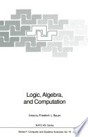 Logic, Algebra, and Computation