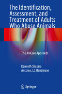 The Identification, Assessment, and Treatment of Adults Who Abuse Animals