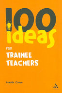 100 Ideas for Trainee Teachers