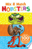 Mix & Match Monsters : early readers. kids will love mixing colorful pictures...
