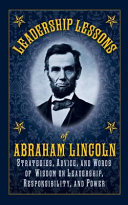 Leadership Lessons of Abraham Lincoln