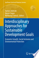 Interdisciplinary Approaches For Sustainable Development Goals : already being felt on every continent...