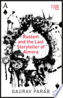 Rustom And The Last Storyteller Of Almora