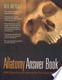 The Anatomy Answer Book  4 000 Questions   Answers for Pre Exam Review
