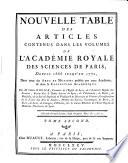Nouvelle table des articles contenus dans les volumes de l Acad  mie royale des sciences de Paris  depuis 1666 jusqu en 1770