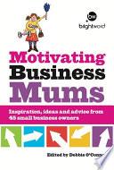 Motivating Business Mums