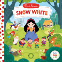 First Stories: Snow White Classic Story Of Snow White To Life