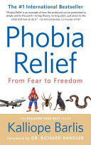 Phobia Relief: From Fear to Freedom
