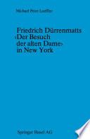 Friedrich D  rrenmatts    Der Besuch der alten Dame    in New York