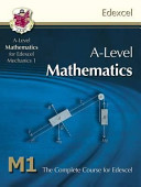 A Level Mathematics for Edexcel Mechanics 1