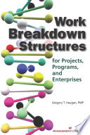 Work Breakdown Structures for Projects  Programs  and Enterprises