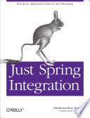 Just Spring Integration