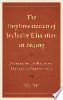 The Implementation Of Inclusive Education In Beijing