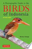 Photographic Guide to the Birds of Indonesia