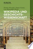 Wikipedia und Geschichtswissenschaft