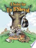A Seder for Tu B Shevat