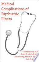 Medical Complications of Psychiatric Illness