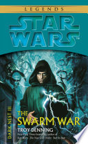 The Swarm War  Star Wars Legends  Dark Nest  Book III