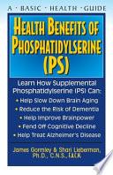 Health Benefits Of Phosphatidyslerine Ps