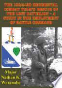 The 100/442D Regimental Combat Team's Rescue of the Lost Battalion