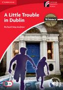 A Little Trouble in Dublin Level 1 Beginner Elementary