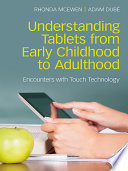 Understanding Tablets from Early Childhood to Adulthood