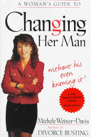 A Woman s Guide to Changing Her Man