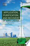 Application  Purification  and Recovery of Ionic Liquids