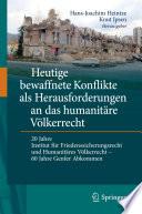Heutige bewaffnete Konflikte als Herausforderungen an das humanit  re V  lkerrecht