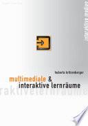 Multimediale und interaktive Lernr  ume