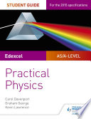 Edexcel A level Physics Student Guide  Practical Physics
