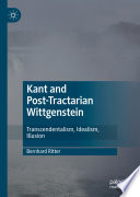 Kant And Post Tractarian Wittgenstein