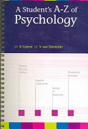 A Student S A Z Of Psychology