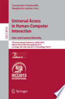 Universal Access in Human-Computer Interaction: User and Context Diversity