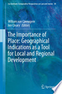 The Importance of Place  Geographical Indications as a Tool for Local and Regional Development