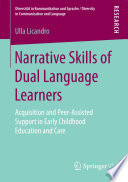 Narrative Skills of Dual Language Learners
