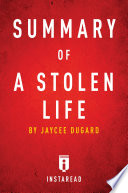 Summary of A Stolen Life