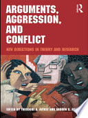 Arguments  Aggression  and Conflict