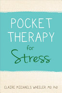 Pocket Therapy for Stress: Quick Mind-Body Skills to Find Peace