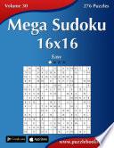 Mega Sudoku 16x16   Easy   Volume 30   276 Puzzles