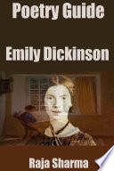 Poetry Guide  Emily Dickinson