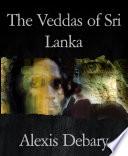 The Veddas of Sri Lanka