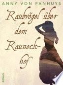 Raubv  gel   ber dem Rauneckhof