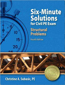 Six Minute Solutions for Civil PE Exam Structural Problems