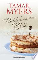 Puddin On The Blitz